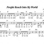 People Reach Into My World
